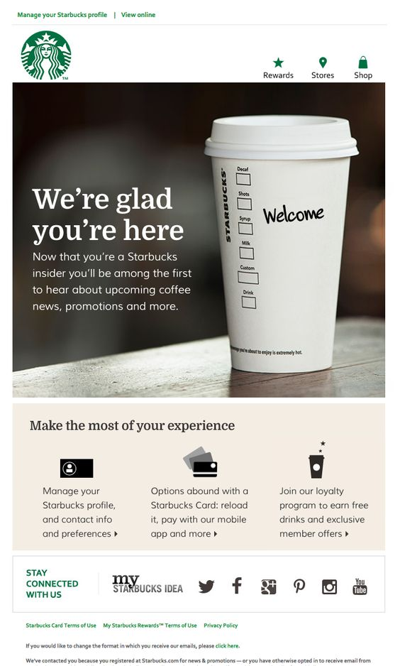 Welcome Email - Starbucks Nice welcome email from Starbucks.  Simple, effective and to the point with main calls to action.