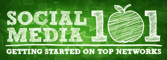 Social Media 101: Getting Started On The Top Social Networks via B2B