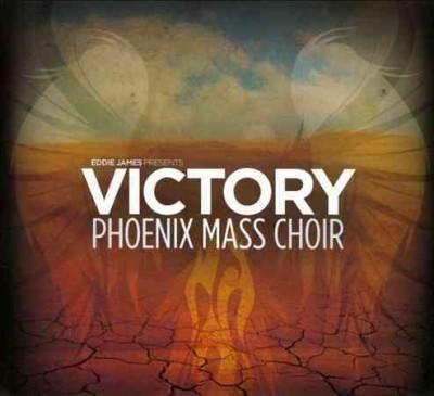 Phoenix Mass Choir - Victory