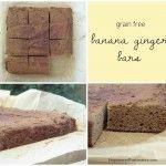 Grain Free Banana Ginger Bars