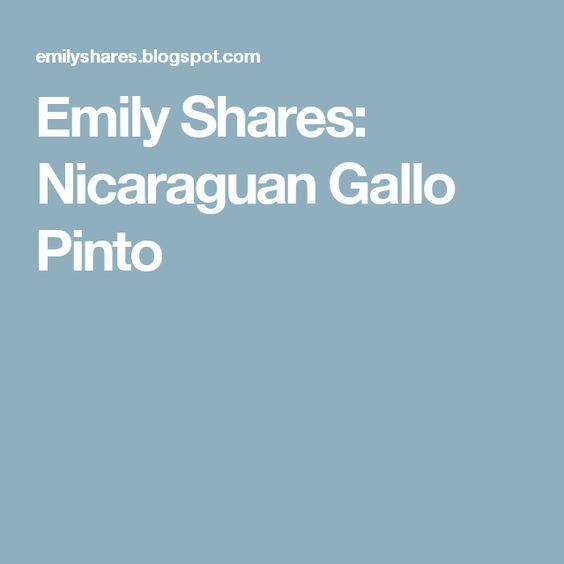 Emily Shares: Nicaraguan Gallo Pinto