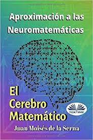 Aproximación a las Neuromatemáticas: el cerebro matemático - Búsqueda de Google