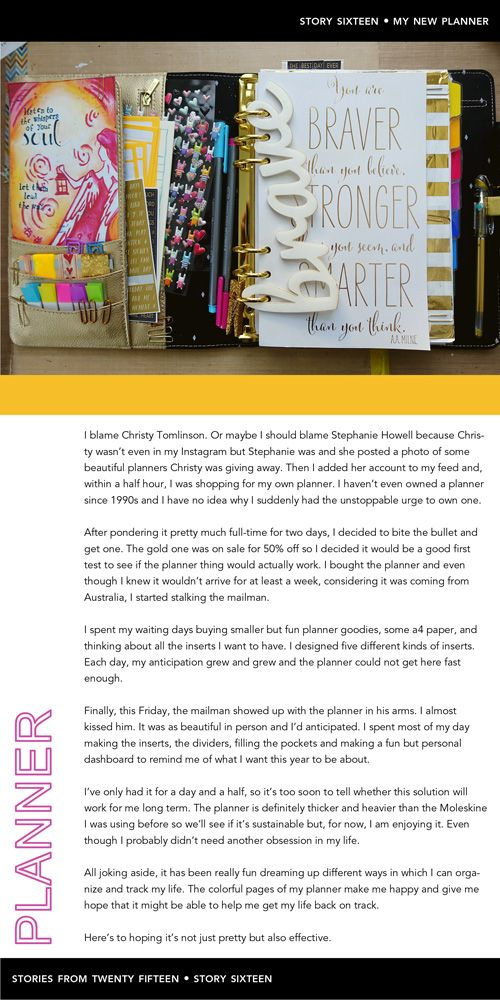 Here's this week's story: Title: My New Planner Story: I blame Christy Tomlinson. Or maybe I should blame Stephanie Howell because Christy wasn't even in my Instagram but Stephanie was and she post...