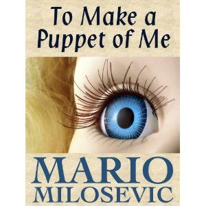 To Make a Puppet of Me (Kindle Edition)  http://kohlerapronsink.com/amazonimage.php?p=B006AZERBC  B006AZERBC