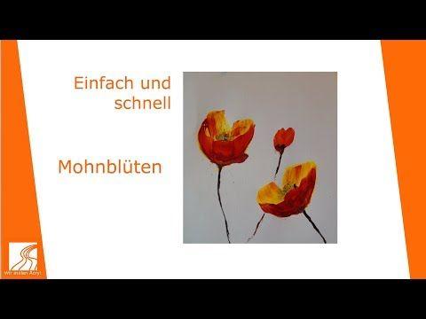 Malen Mit Acrylfarben Mohnblume Schnell Und Einfach Youtube Acryl Malen Malerei Lernen Malen Mit Acrylfarben