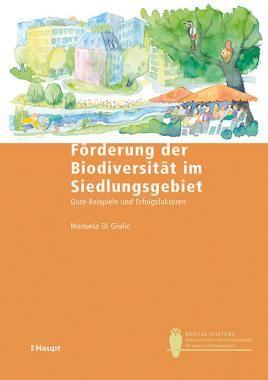 Di Giulio, Manuela «Förderung der Biodiversität im Siedlungsgebiet. Gute…