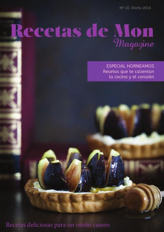 Recetas de Mon Magazine nº 10, Otoño 2014  Revista online de recetas de cocina con productos de temporada, fáciles, frescas y bien ricas.