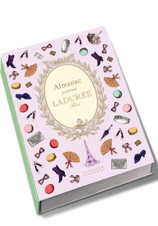 Ladurée: Almanac: Perpetual: Amazon.co.uk: Zahia Hafs, Vincent Lemains: Books