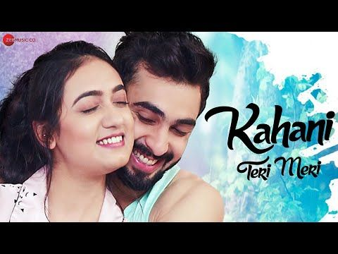 Kahani Teri Meri Feat Ami Mishra Murali Agarwal Raaj Aashoo Abhishek Verma Srishti Gupta Youtube In 2020 Lyrics New Hindi Songs Songs