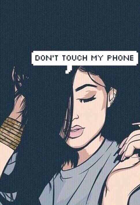 Dont touch my phone  *Wallpapers*  Pinterest  Phones