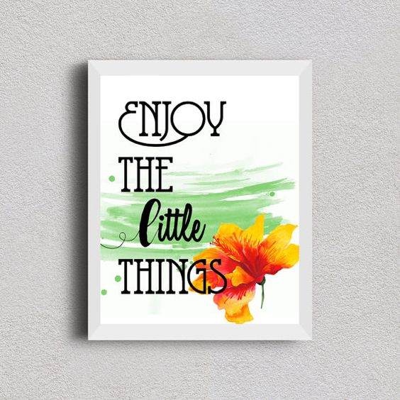 Enjoy the little things Floral watercolor printable