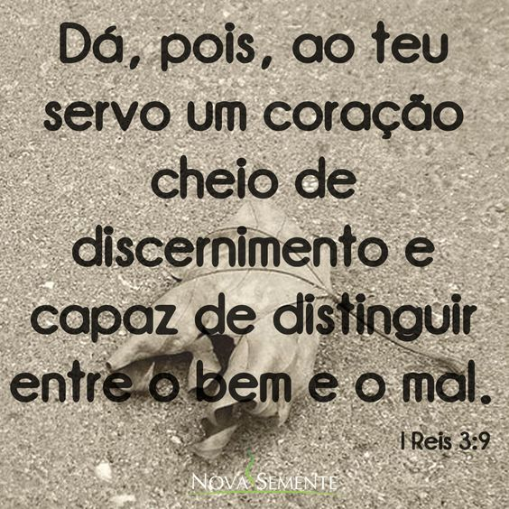 Nova Semente - Frases da Bíblia - Versículos -Deus - I Reis 3:9