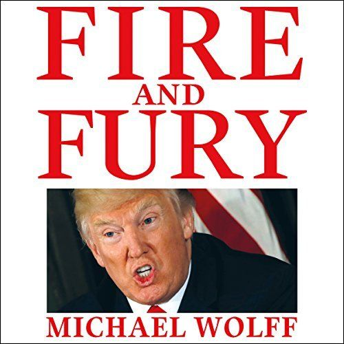 Fire And Fury Audio Books Fury Best Biographies