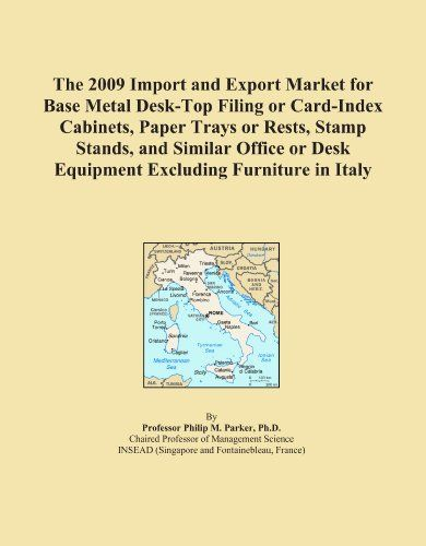 The 2009 Import and Export Market for Base Metal Desk-Top Filing or Card-Index Cabinets, Paper Trays or Rests, Stamp Stands, and Similar Office or Desk Equipment Excluding Furniture in Italy - http://www.homeandofficeproducts.com/the-2009-import-and-export-market-for-base-metal-desk-top-filing-or-card-index-cabinets-paper-trays-or-rests-stamp-stands-and-similar-office-or-desk-equipment-excluding-furniture-in-italy/