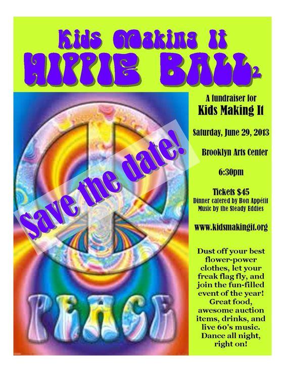 Kids Making It Hippie Ball 2 - June 29  www.brooklynartsnc.com