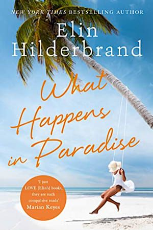 Book cover for What Happens in Paradise (Winter in Paradise) by Elin Hilderbrand
