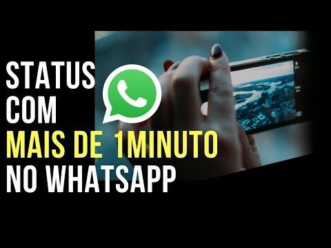 Mais De 30 Segundos De Video No Status Do Whatsapp Youtube Com Imagens Status Whatsapp Atualizado Youtube
