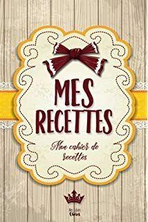 Page De Garde Classeur Recette De Cuisine Recherche Google Cahier De Recette Cahier De Recette Vierge Carnet De Recette