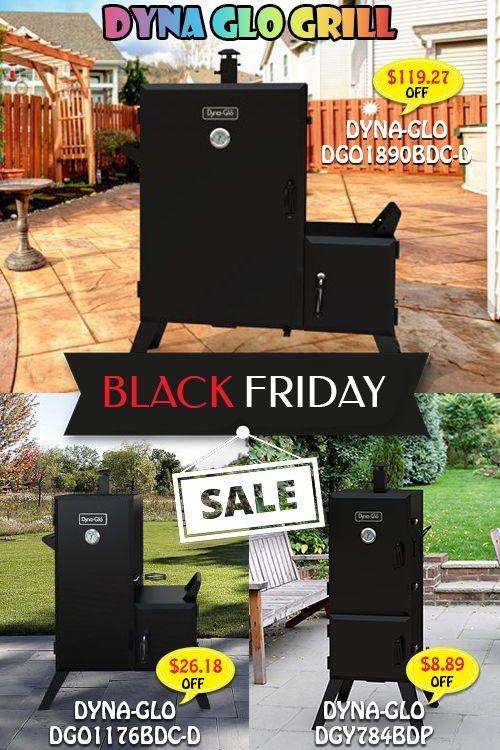 Black Friday Dyna Glo Grill Deals Black Friday Dyna Glo Grill Black Friday Bbq Grill Deals Black Frid Best Smoker Grill Best Electric Smoker Best Smoker
