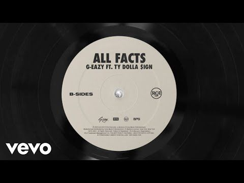 G Eazy Ft Ty Dolla Ign All Facts Mp3 Download In 2021 G Eazy Ty Dolla Sign Ty Dolla Ign