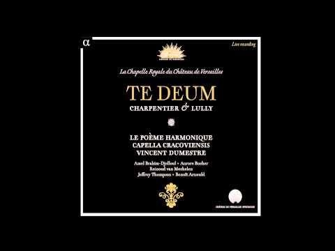CHARPENTIER - Te Deum - Prélude - Le Poème Harmonique / Capella Cracoviensis / Vincent Dumestre - YouTube