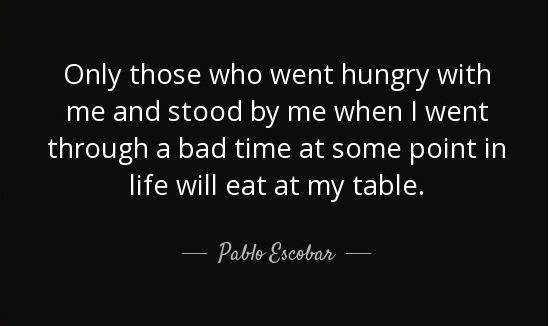 Top Pablo Escobar Quotes