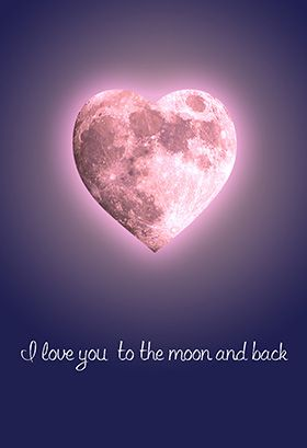 """""""To the moon and back"""" printable card. Customize, add text and photos. print for free!"""