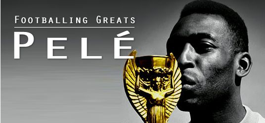 Footballing Greats - Pele: what an inspiring and brave athlete.