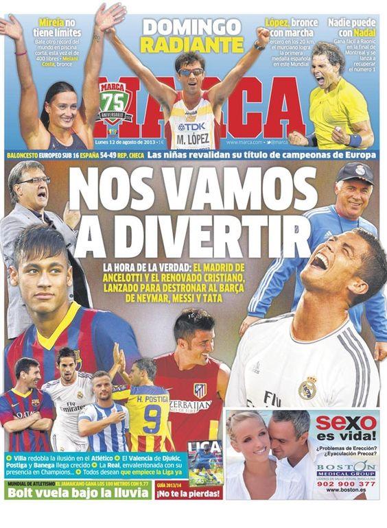 'Nos vamos a divertir' | La portada del 12 de agosto de 2013