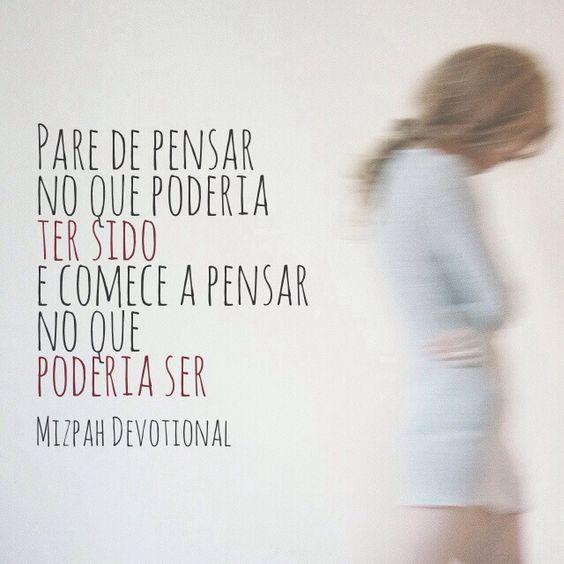 Poderia. Possibilidades. Vida.  Mizpah Devotional on Facebook. Mensagens bíblicas inspirativas. Conheça. Curta. Compartilhe. Siga!