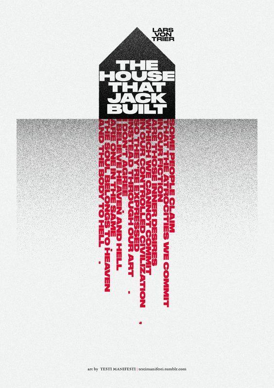 The House That Jack Built 2018 Lars Von Trier Best Movie Posters Movie Posters Minimalist
