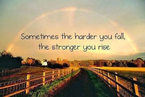Sometimes the harder you fall the stronger you rise | Anonymous ART of Revolution
