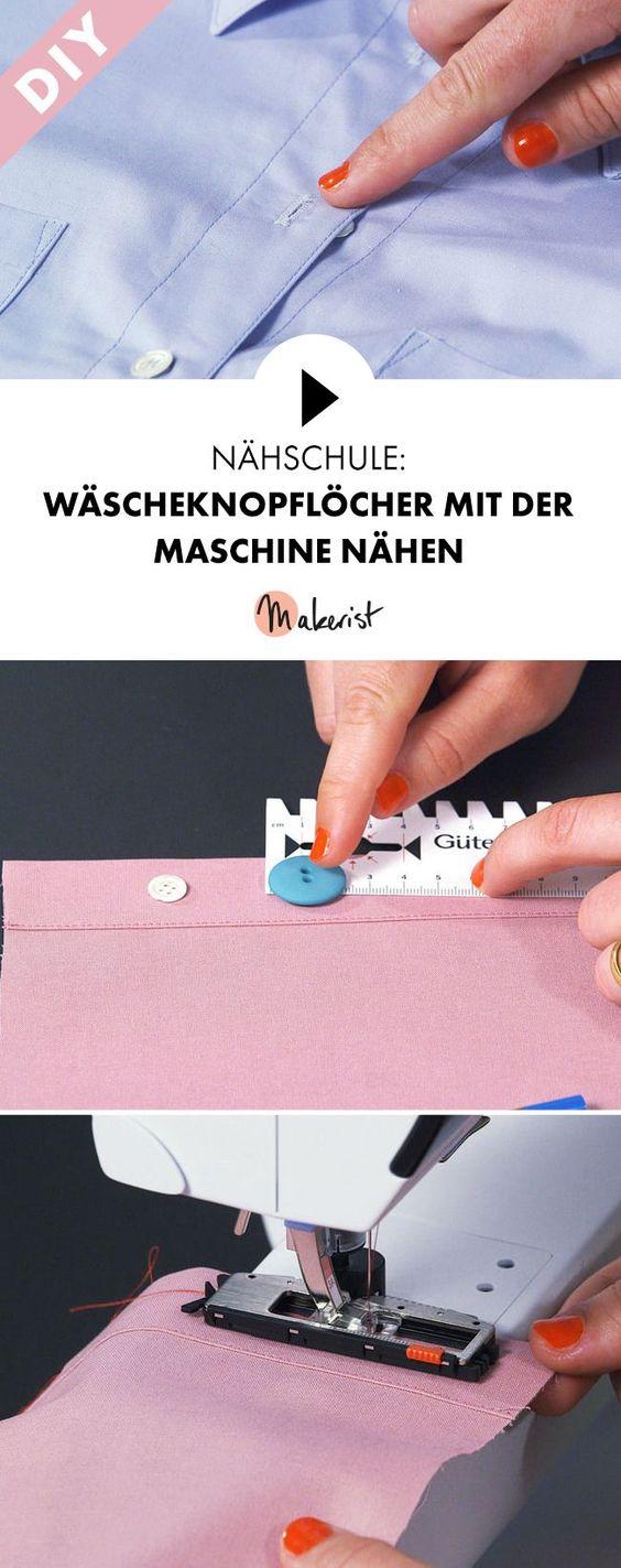 wäscheknopflöcher mit der maschine nähen - schritt für