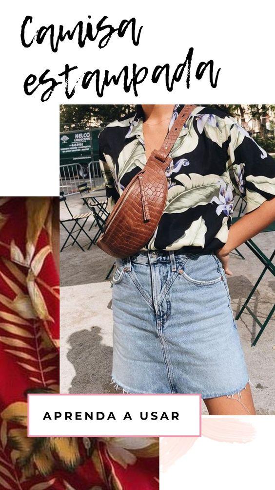 Como usar camisa estampada, looks com camisa floral, camisa estampada