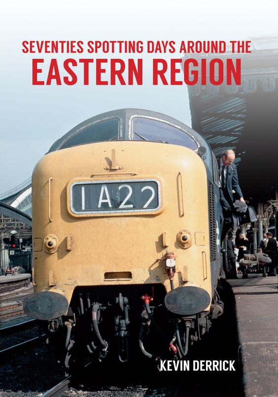 Kevin Derrick looks back at the locomotive-spotting days of the 1970s in the Eastern region of England.
