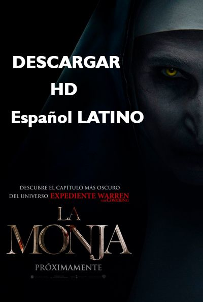 La Monja 2018 Hd Latino Descargar Pelicula Completa Un Link Mega Gratis La Monja Pelicula Peliculas Completas Descargar Pelicula