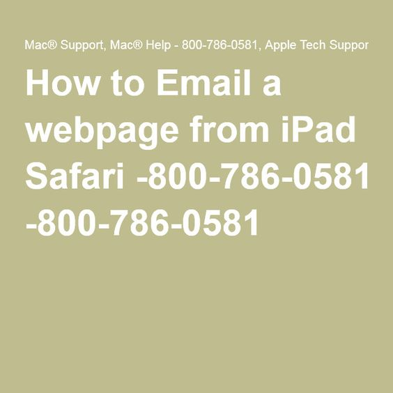 How to Email a webpage from iPad Safari -800-786-0581