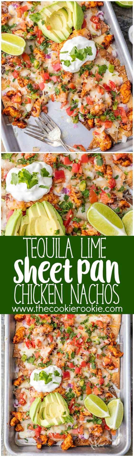 Tequila Lime SHEET PAN Chicken Nachos Recipe via The Cookie Rookie - a great recipe for feeding a crowd with delicious chicken nachos! Easy, delicious, and perfect for any occasion. Load these up with your favorite toppings and you're in business! #sheetpansuppers #sheetpanrecipes #sheetpandinners #onepanmeals #healthyrecipes #mealprep #easyrecipes #healthydinners #healthysuppers #healthylunches #simplefamilymeals #simplefamilyrecipes #simplerecipes