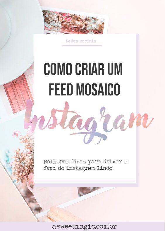 Como Fazer Um Feed Mosaico No Instagram Download Como Criar Um