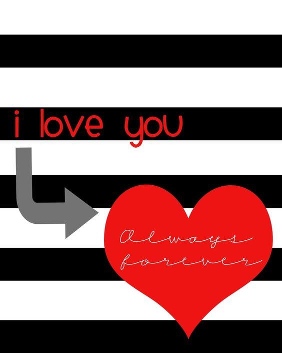 Valentine's Day I Love You Always Forever Free Printable #girllovesglam #printable #decor #free #printable: