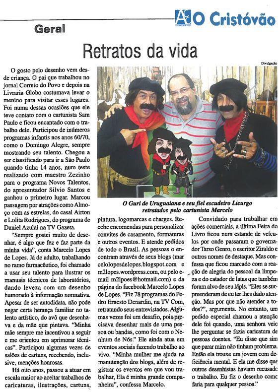 Caricaturas Marcelo Lopes de Lopes, Porto Alegre: RETRATOS DA VIDA - O CRISTÓVÃO