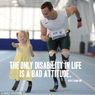I LOVE THIS.. SO TRUE! :): Hero, Bad Attitude, Quotes Inspiration, Oscar Pistorius, So True, Quotes Sayings, No Excuses, Positive Attitude, Role Models
