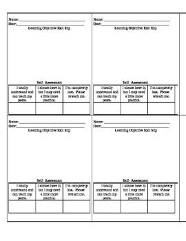 Here's a learning objective exit slip where students reflect on their learning and self-assess their understanding.