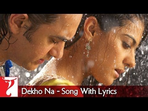 Lyrical Dekho Na Song With Lyrics Fanaa Aamir Khan Kajol Prasoo Lyrics Songs Song Lyrics