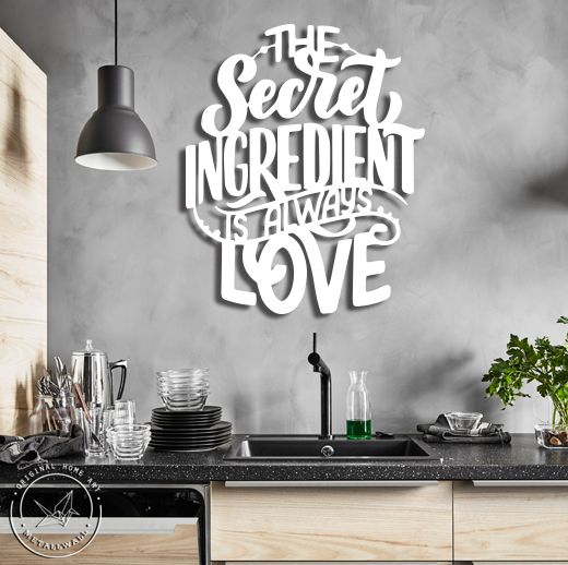 The Secret Ingredient Is Always Love Metal Wall Art Kitchen Wall