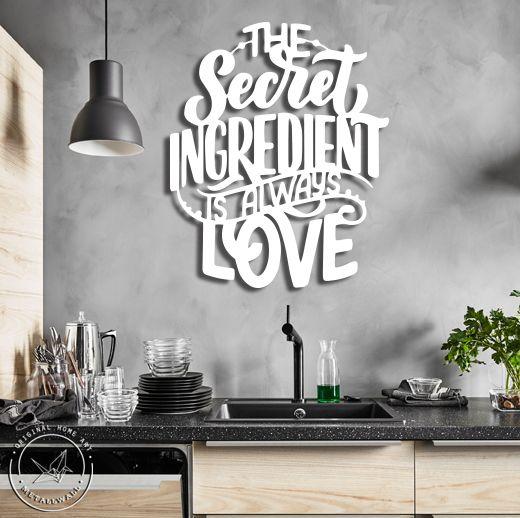 The Secret Ingredient Is Always Love Metal Wall Art Kitchen Wall