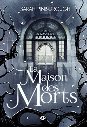La Maison des morts de Sarah Pinborough…: