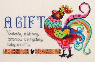 """""""A Gift"""" is the title of this cross stitch pattern from MarNic Design that features a very colorful rooster with the saying that reads """"A Gi..."""