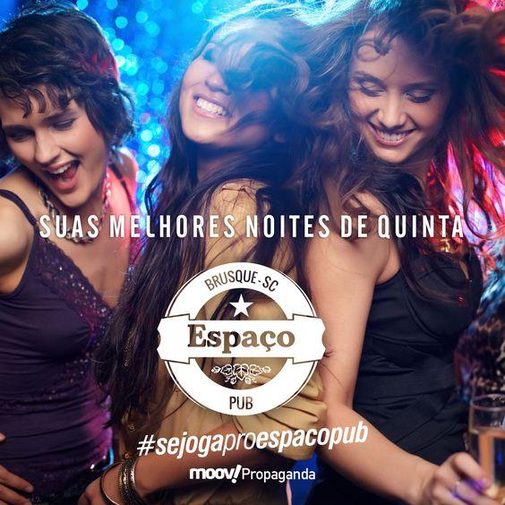 SUAS MELHORES NOITES DE QUINTA ESPAÇO PUB!!! @marcelovictorian 47 9223 3007 whastapp