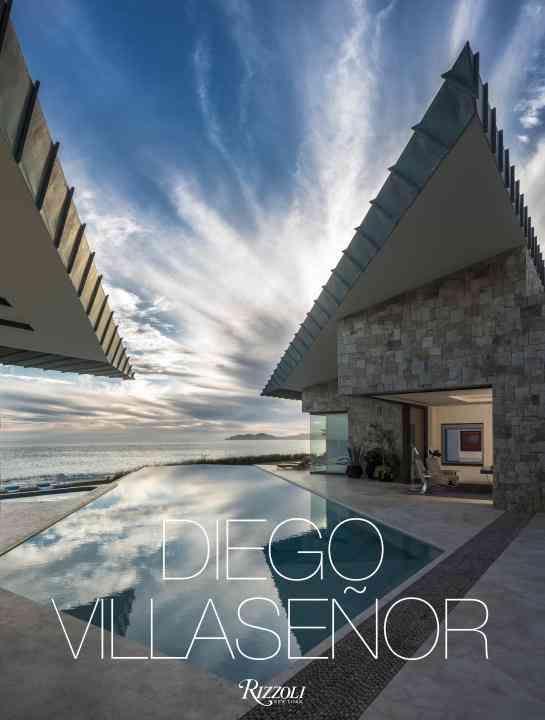Diego Villasenor: Arquitectura y naturaleza \ Architecture and Nature